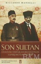 Timaş Yayınları - Son Sultan