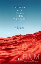Çıra Yayınları - Sonra Aşk Olur Her Yenilgi