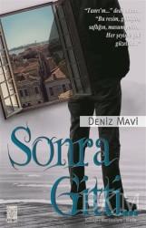 Feniks Yayınları - Sonra Gitti...