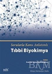 Nobel Tıp Kitabevi - Sorularla Konu Anlatımlı Tıbbi Biyokimya