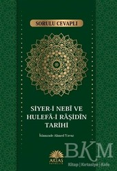 Aktaş Yayıncılık - Sorulu Cevaplı Siyer-i Nebi ve Hulefa-i Raşidin Tarihi