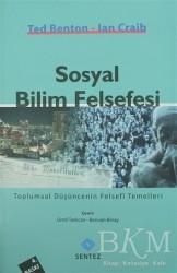 Sentez Yayınları - Sosyal Bilim Felsefesi