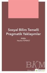 Hiperlink Yayınları - Sosyal Bilim Temelli Pragmatik Yaklaşımlar