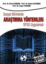 Sakarya Yayıncılık - Sosyal Bilimlerde Araştırma Yöntemleri - SPSS Uygulamalı