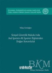 On İki Levha Yayınları - Sosyal Güvenlik Hukuku'nda Asıl İşveren Alt İşveren İlişkisinden Doğan Sorumluluk