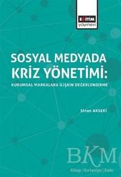 Eğitim Yayınevi - Ders Kitapları - Sosyal Medyada Kriz Yönetimi: Kurumsal Markalara İlişkin Değerlendirme
