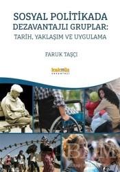 Kaknüs Yayınları - Ders Kitapları - Sosyal Politikada Dezavantajlı Gruplar: Tarih, Yaklaşım ve Uygulama