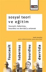 Eğitim Yayınevi - Ders Kitapları - Sosyal Teori ve Eğitim