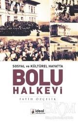 İdeal Kültür Yayıncılık - Sosyal ve Kültürel Hayatta - Bolu Halkevi