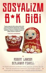 Kuzey Yayınları - Sosyalizm B*k Gibi