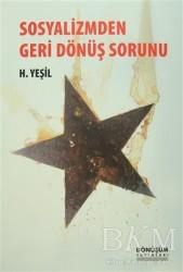 Dönüşüm Yayınları - Sosyalizmden Geri Dönüş Sorunu