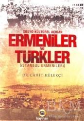 Kayıhan Yayınları - Sosyo - Kültürel Açıdan Ermeniler ve Türkler