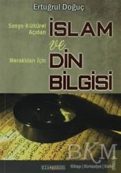 Ozan Yayıncılık - Sosyo-Kültürel Açıdan İslam ve Merak Edenler İçin Din Bilgisi
