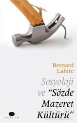 Açılım Kitap - Sosyoloji ve Sözde Mazeret Kültürü