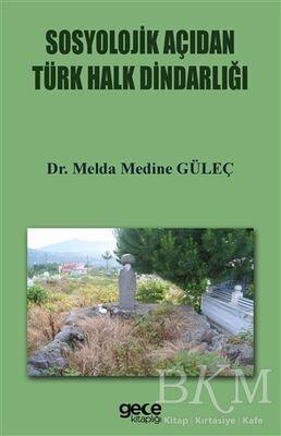 Sosyolojik Açıdan Türk Halkın Dindarlığı