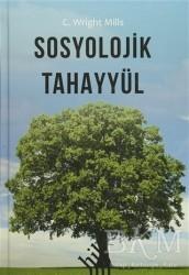 Hil Yayınları - Sosyolojik Tahayyül (Ciltli)