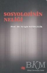 Anı Yayıncılık - Sosyolojinin Neliği