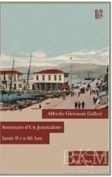 Libra Yayınları - Souvenirs D'un Journaliste - Izmir Il y a 60 Ans