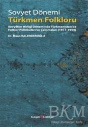 Berikan Yayınları - Sovyet Dönemi Türkmen Folkloru