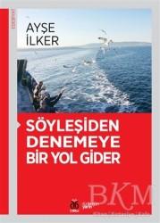 DBY Yayınları - Söyleşiden Denemeye Bir Yol Gider