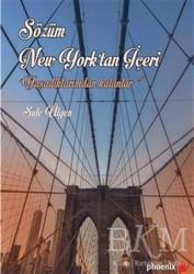 Phoenix Yayınevi - Sözüm New York'tan İçeri