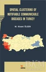 Kriter Yayınları - Spatial Clustering of Notifiable Communicable Diseases in Turkey