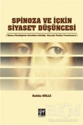 Gazi Kitabevi - Spinoza ve İçkin Siyaset Düşüncesi