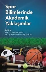 Akademisyen Kitabevi - Spor Bilimlerinde Akademik Yaklaşımlar