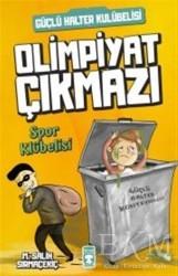Timaş Çocuk - Spor Kulübelisi - Olimpiyat Çıkmazı