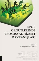 Akademisyen Kitabevi - Spor Örgütlerinde Prososyal Hizmet Davranışları