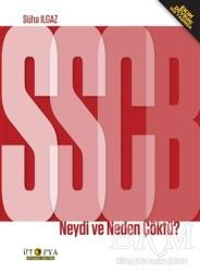 Ütopya Yayınevi - SSBC Neydi ve Neden Çöktü?