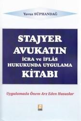 Bilge Yayınevi - Stajyer Avukatın İcra ve İflas Hukukunda Uygulama Kitabı
