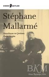 Edebi Şeyler - Stephane Mallarme