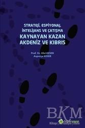 Hiperlink Yayınları - Strateji, Espiyonaj, İntelijans ve Çatışma Kaynayan Kazan Akdeniz ve Kıbrıs