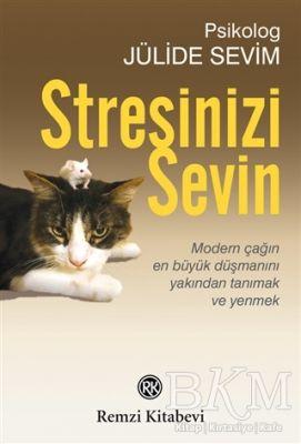 Stresinizi Sevin