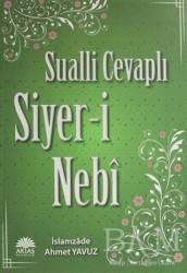 Aktaş Yayıncılık - Sualli Cevaplı Siyer-i Nebi