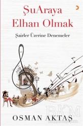 Cinius Yayınları - Şuaraya Elhan Olmak