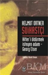 Tekin Yayınevi - Suikastçı: Hitler'i Öldürmek İsteyen Adam - Georg Elser
