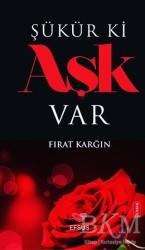 Efsus Yayınları - Şükür ki Aşk Var