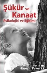 Timaş Yayınları - Şükür ve Kanaat Psikolojisi ve Eğitimi