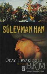 Timaş Yayınları - Süleyman Han