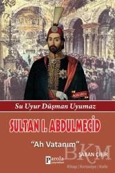 Parola Yayınları - Sultan 1. Abdülmecid