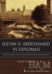Okur Kitaplığı - Sultan 2. Abdülhamid ve Diplomasi