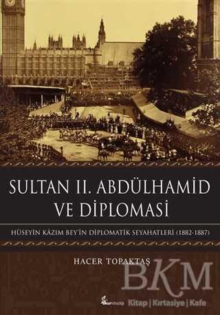 Sultan 2. Abdülhamid ve Diplomasi