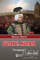 Parola Yayınları - Sultan 2. Mustafa