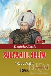 Parola Yayınları - Sultan 2. Selim