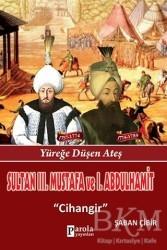 Parola Yayınları - Sultan 3. Mustafa ve 1. Abdulhamit