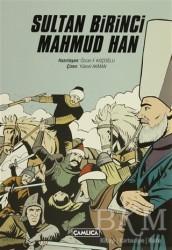 Çamlıca Basım Yayın - Sultan Birinci Mahmud Han
