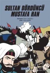 Çamlıca Basım Yayın - Sultan Dördüncü Mustafa Han