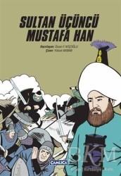 Çamlıca Basım Yayın - Sultan Üçüncü Mustafa Han